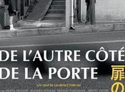 L'AUTRE CÔTÉ PORTE Laurence Thrush