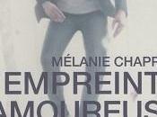L'empreinte amoureuse Mélanie Chappuis