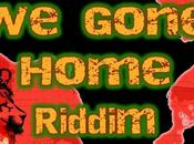 Lava Voice Production-We Gone Home Riddim-2015.