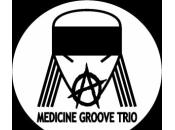 Medicine Groove Trio