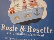 Rosie Rosette croisière s'amusent, d'Éléonore Thuillier
