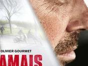 Jamais vie, film Pierre Jolivet