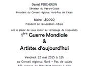 Exposition 1ère guerre mondiale artistes d'aujourd'hui Conseil régional Nord Pas-de-Calais