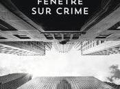 Fenêtre crime, Linwood Barclay