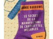 Secret Manufacture Chaussettes Inusables d'Annie Barrows