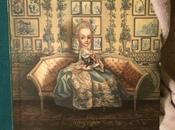 """""""Marie-Antoinette. Carnet secret d'une reine"""" Benjamin Lacombe Cécile Berly"""