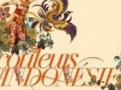 COULEURS D'INDONÉSIE pavillon Dauphine dimanche septembre