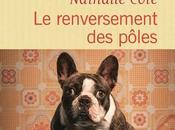 renversement pôles, premier roman renversera rentrée littéraire..