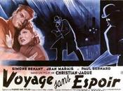 Voyage sans espoir Christian-Jaque (1943)