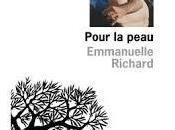 Pour peau Emmanuelle Richard