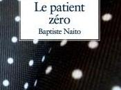 patient zéro, Baptiste Naito