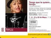 Tango quiero reprise Museo Casa Carlos Gardel l'affiche]