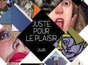Exposition collective JUSTE POUR PLAISIR (A&B) Àcentmètresducentredumonde Perpignan