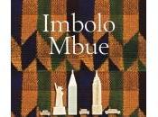 Voici venir rêveurs, Imbolo Mbue Rentrée littéraire 2016