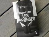 """""""Les réponses"""" d'Elizabeth Little suspense humour corrosif"""