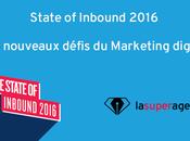State Inbound 2016 nouveaux défis Marketing digital