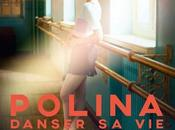 Cinéma Polina danser vie, infos