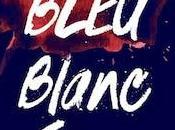 [Lecture] Bleu Blanc Sang Thriller haletant