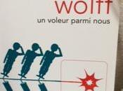 voleur parmi nous Tobias Wolff