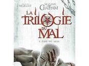 Maxime Chattam Michel Montheillet trilogie LÂ'âme