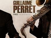 """Quand musique bonne Savourez """"Free"""", nouvel album Guillaume Perret"""