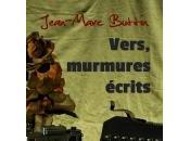 paraître prochainement Vers, murmures écrits, Jean-Marc Buttin