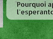 Pourquoi apprendre l'espéranto