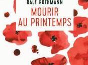 Mourir printemps Ralf Rothmann
