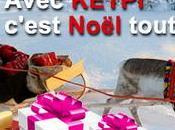 Avec Ketpi c'est Noël toute