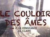 couloir âmes, Tome vengeance Claire Julie