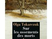 ossements morts Olga Tokarczuk