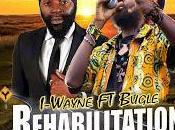 I-Wayne Bugle-Rehabilitation-Pelpa Time Production-2017.