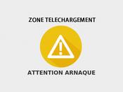 Zone téléchargement mort: attention arnaques