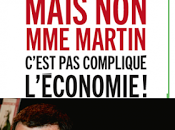 Mais Martin, c'est compliqué l'économie Bruno Gaccio