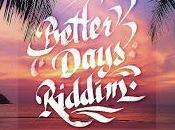Oneness Records-Better Days Riddim-2017.