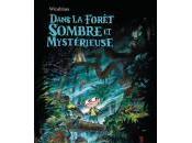 Winshluss Dans forêt sombre mystérieuse