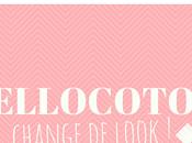Hellocoton change look pour bien