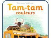 Album jeunesse Tam-tam couleurs Caroline Desnoëttes Isabelle Hartmann