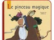 Album jeunesse Pinceau magique Françoise Zhong