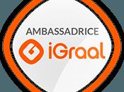 Ambassadrice iGraal grâce vous cadeau bienvenue pour lecteurs