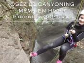 J'ai testé Canyoning Hiver avec Oxygen Aventure