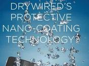 DryWired solutions protection waterproof révolutionnaires