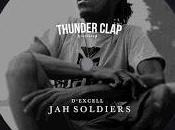 Excell-Jah Soldiers-Thunder Clap Records-2017.