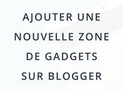 Ajouter nouvelle zone gadgets Blogger