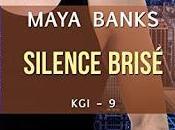 KGI, Tome Silence brisé Maya Banks
