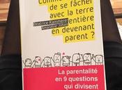 """""""Comment éviter fâcher avec terre entière devenant parent"""", Béatrice Kammerer Amandine Johais."""