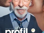 PROFIL POUR DEUX d'âge pour séduire L'affiche comédie avec Pierre Richard, Fanny Valette Yaniss Lespert Cinéma Avril 2017