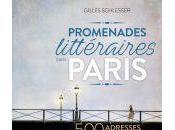 Promenades littéraires dans Paris Gilles Schlesser photographie Targat