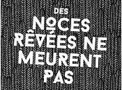 Jean-Pierre Cannet noces rêvées meurent jamais
