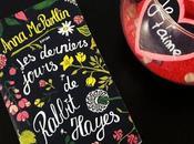Coup cœur derniers jours Rabbit Hayes d'Anna McPartlin (+CONCOURS)